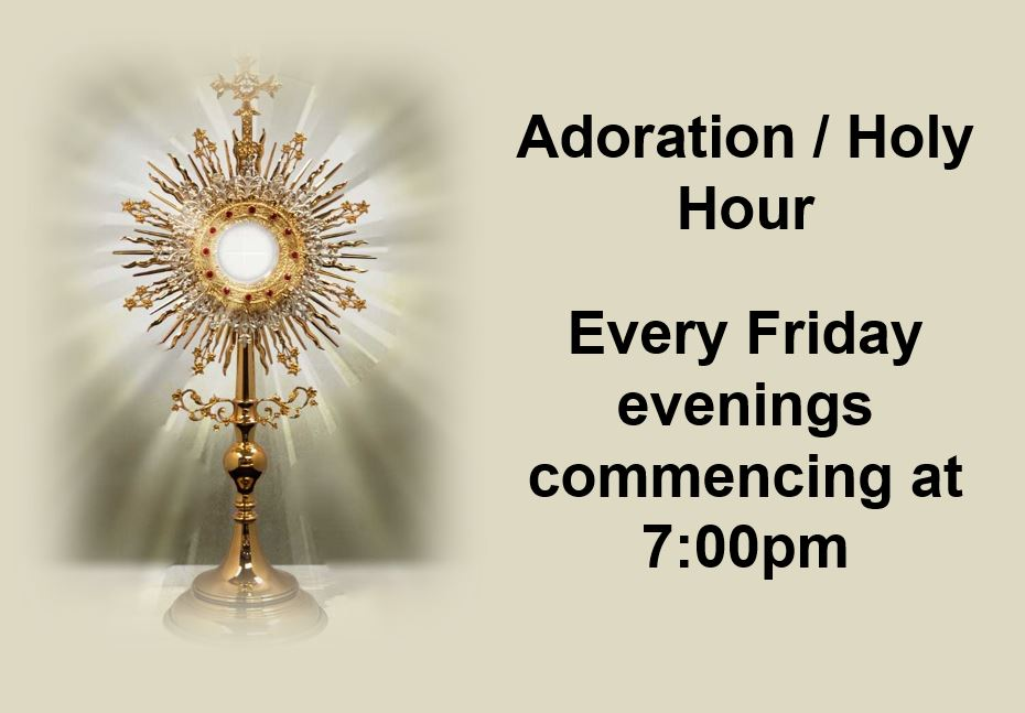Weekly Adoration - May 2019